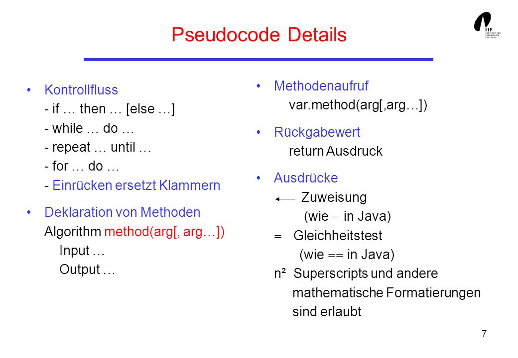 Pseudocode Details Methodenaufruf var.method(arg[,arg…])